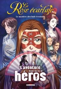 Laureen Bouyssou et Patricia Lyfoung - La Rose écarlate - Le mystère des huit éventails.