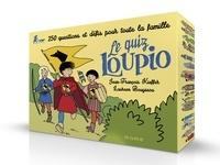 Laureen Bouyssou et Jean-François Kieffer - Le quiz Loupio - Avec 9 livrets, 60 jetons.