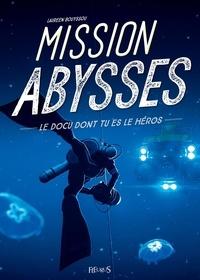 Laureen Bouyssou et  Dofresh - Mission abysses.