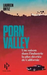 Porn Valley - Une saison dans lindustrie la plus décriée de Californie.pdf