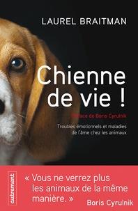 Chienne de vie! - Troubles émotionnels et autres maladies de lâme chez les animaux.pdf