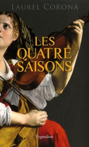 Laurel Corona - Les quatre saisons.