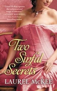 Laurel McKee - Two Sinful Secrets.