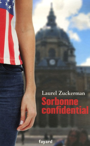 Laurel Zuckerman - Sorbonne Confidential.