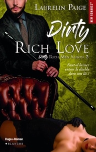 Laurelin Paige et Thierry Laurent - Dirty Rich love - saison 2 -Extrait offert-.