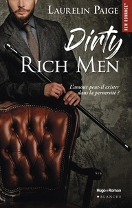 Laurelin Paige et Thierry Laurent - Dirty Rich men - tome 1 -Extrait offert-.