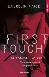 Laurelin Paige et Claire Sarradel - NEW ROMANCE  : First touch Le palace Saison 1 -Extrait offert-.