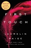 Laurelin Paige - First Touch.