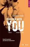 Laurelin Paige - Fixed on you Tome 3 : Forever with you.