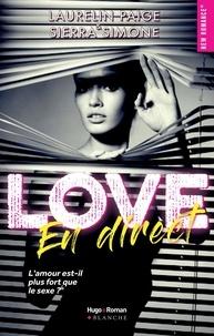 Laurelin Paige et Sierra Simone - Love en direct.