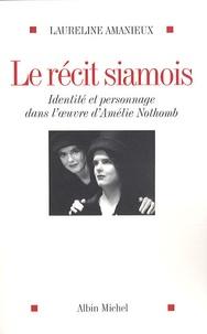 Deedr.fr Le récit siamois - Identité et personnage dans l'oeuvre d'Amélie Nothomb Image