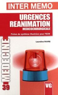 Laureline Faivre - Urgences réanimation médicochirurgicales - Fiches de synthèse illustrées pour l'ECN.