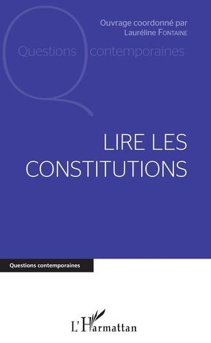 Lauréline Fontaine - Lire les constitutions.