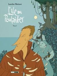 Laureline Mattiussi - L'île au poulailler Tome 2 : .