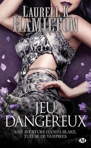 Laurell-K Hamilton - Anita Blake Tome 27 : Jeu dangereux.