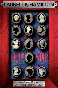 Laurell-K Hamilton - Blood Noir.