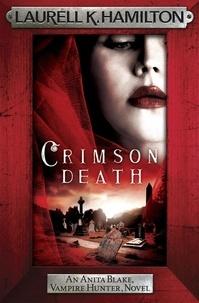 Laurell K. Hamilton - Crimson Death.