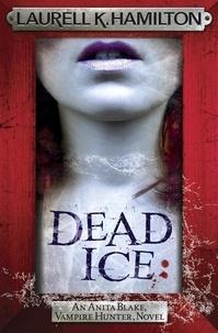 Laurell K. Hamilton - Dead Ice.