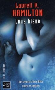 Laurell-K Hamilton - Lune bleue.