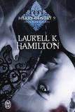 Laurell-K Hamilton - Merry Gentry Tome 9 : Frisson de lumière.