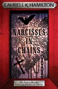 Laurell K. Hamilton - Narcissus in Chains.