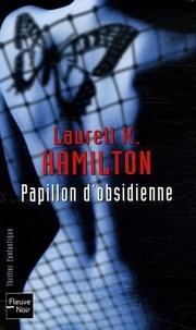 Laurell-K Hamilton - Papillon d'obsidienne.