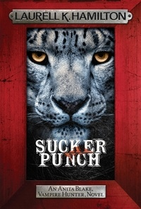 Laurell K. Hamilton - Sucker Punch - Anita Blake 27.