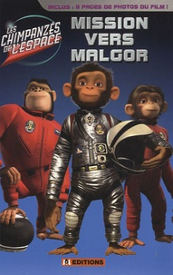 Lauren Alexander - Les chimpanzés de l'espace - Mission vers Malgor.