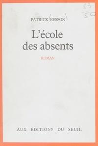 Lauren Besson - L'École des absents.
