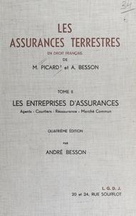 Lauren Besson - Les Assurances terrestres  Tome 2 - Les Entreprises d'assurances, Agents, courtiers, réassurance, Marché commun.