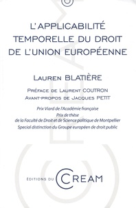 Lauren Blatière - L'applicabilité temporelle du droit de l'Union européenne.