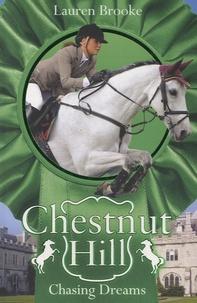 Lauren Brooke - Chestnut Hill - Chasing Dreams.