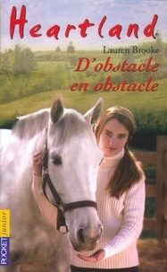 Lauren Brooke - Heartland Tome 12 : D'obstacle en obstacle.