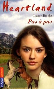 Lauren Brooke - Heartland Tome 32 : Pas à pas.