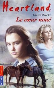 Lauren Brooke - Heartland Tome 8 : Le coeur noué.