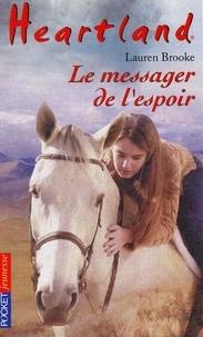 Lauren Brooke - Heartland Tome 9 : .