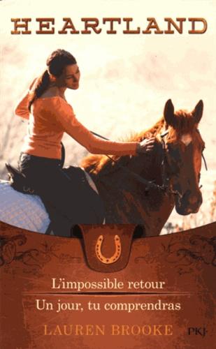 Lauren Brooke - Heartland Tomes 5 et 6 : L'impossible retour ; Un jour, tu comprendras.