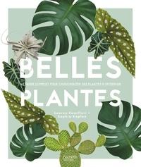 Lauren Camilleri et Sophia Kaplan - Belles plantes.