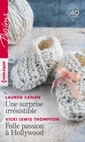 Lauren Canan et Vicki Lewis Thompson - Une surprise irrésistible ; Folle passion à Hollywood.