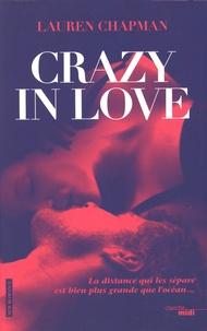 Lauren Chapman - Crazy in love Tome 1 : .