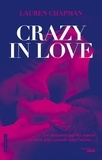 Lauren Chapman - Crazy in love Tome 1 : .