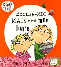 Lauren Child - Excuse-moi mais c'est mon livre !.