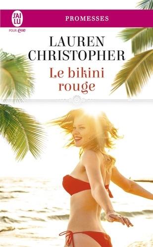 Lauren Christopher - Le bikini rouge.