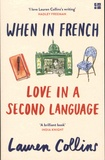 Lauren Collins - When in French - Love in a Second Language.