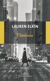 Lauren Elkin et Frédéric Le Berre - Flâneuse - Reconquérir la ville pas à pas.