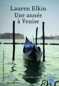 Lauren Elkin - Une année à Venise.
