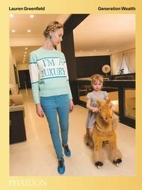 Lauren Greenfield - Generation Wealth.pdf