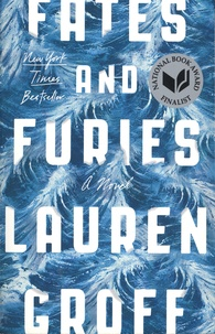 Lauren Groff - Fates and Furies.