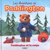 Lauren Holowaty - Les aventures de Paddington  : Paddington et la neige.