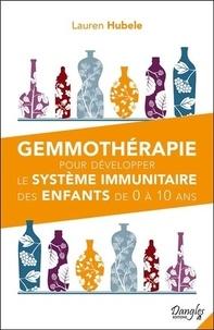 Gemmothérapie pour développer le système immunitaire des enfants de 0 à 10 ans.pdf